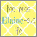 The Miss Elaine-ous Life