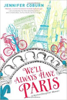 We'll Always Have Paris – Review & Giveaway!